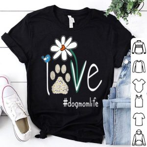 Beautiful Love Dog Mom Life Daisy Bird Cute Mother's Day Gift For Wife shirt