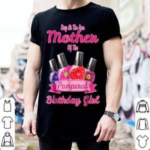 Nice Girls Day At The Spa Birthday For Mother Mom shirt