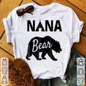 Nice Papa Bear Mama Bear Baby Bear - Nana Bear Women shirt