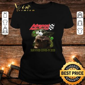 Official Baby Yoda Advance Auto Parts Survived Covid 19 2020 shirt