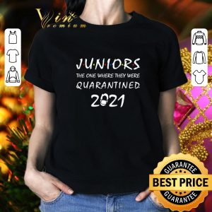 Official Juniors the one where they were quarantined 2021 Friends Covid-19 shirt 1