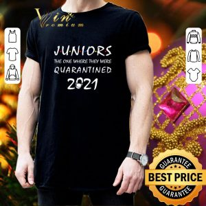 Official Juniors the one where they were quarantined 2021 Friends Covid-19 shirt 2