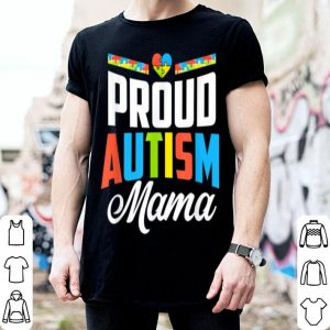 Official Proud Autism Mama Awareness Support shirt
