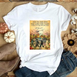 Official The Beatles The End Lyrics And In The End The Love You Take Signatures shirt