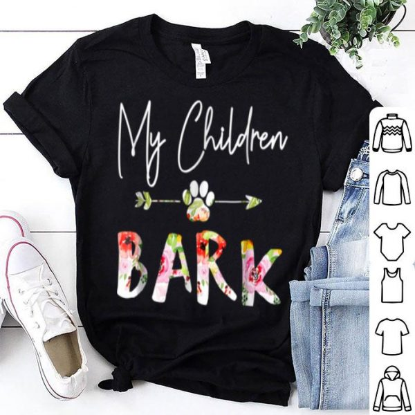 Original My Children Bark Dog Mom Gift Fur Mama Gifts shirt