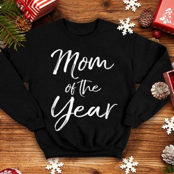 Premium Cute Mother's Day Gift For Mom From Kids Mom Of The Year shirt