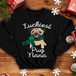Pretty Luckiest Pug Nana Pug Grandma Gift Mom Pug St Patricks Day shirt