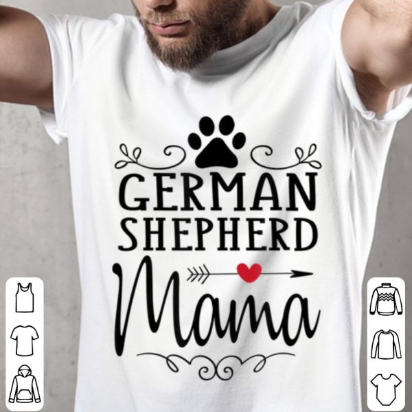 Top German Shepherd Mama - German Shepherd Lover Gift shirt