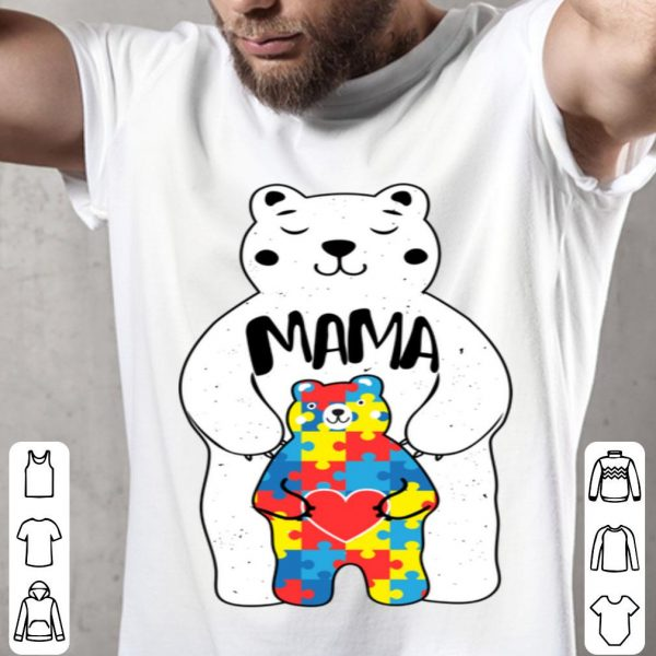 Top Mama Bear Autism Awareness Love Support Mom Lover shirt