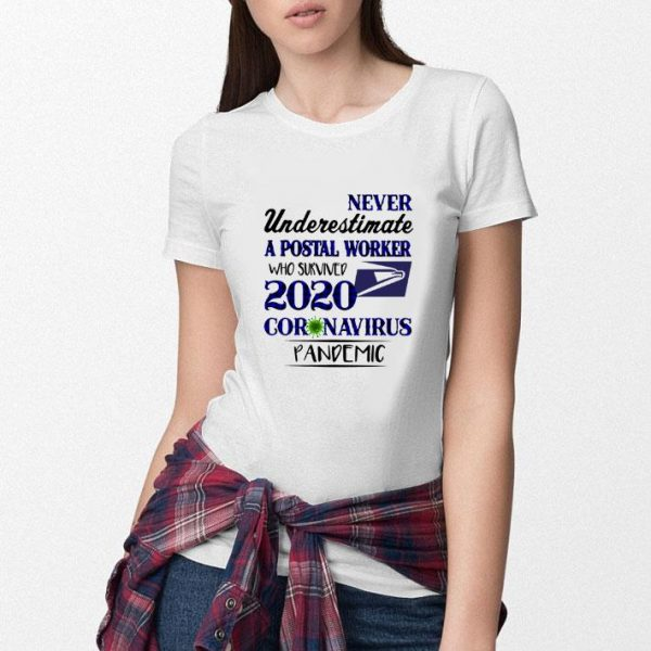 Awesome Never underestimate a postal worker who survived 2020 Covid 19 USPS shirt