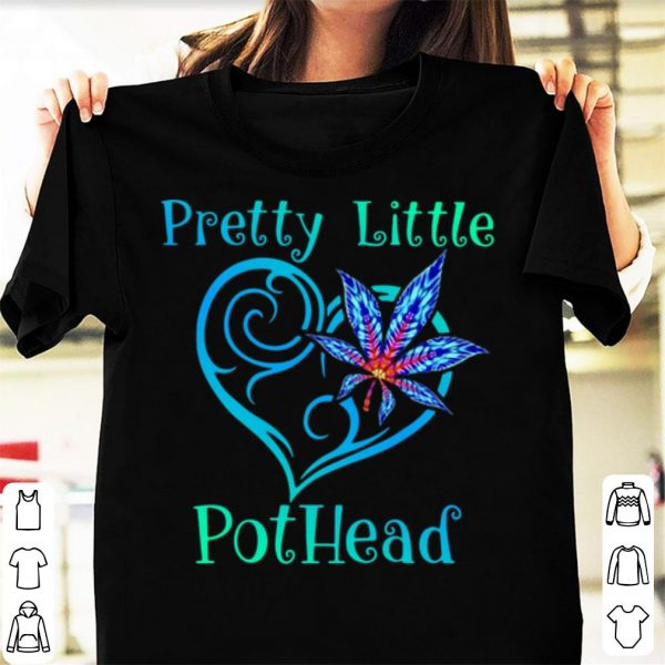 Awesome Pretty Little Pothead Cannabis shirt