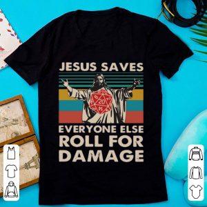 Official Vintage Jesus Saves Everyone Else Roll For Damage shirt