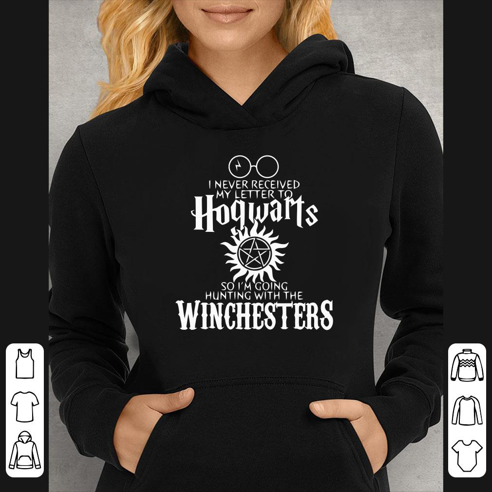 I never received my letter to Hogwarts so I m hunting with Winchesters shirt 4 - I never received my letter to Hogwarts so I'm hunting with Winchesters shirt