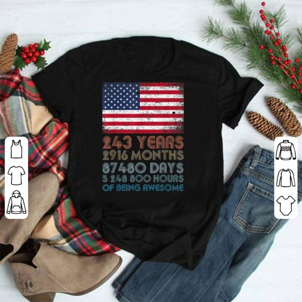 243 Years 2916 Months 87480 Days OF Being Awesome USA Flag 4th of July shirt