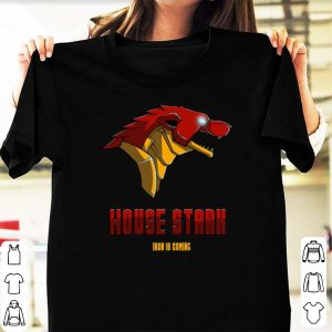 Iron man house Stark iron is coming Game of Thrones shirt