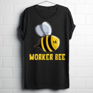 Worker Bee Save The Bees Protect Our Enviroment shirt