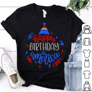 4th Of July Party Independence Day Happy Birthday America shirt