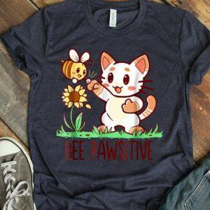 Bee Pawsitive-Cat And Bumble Bee Pun shirt