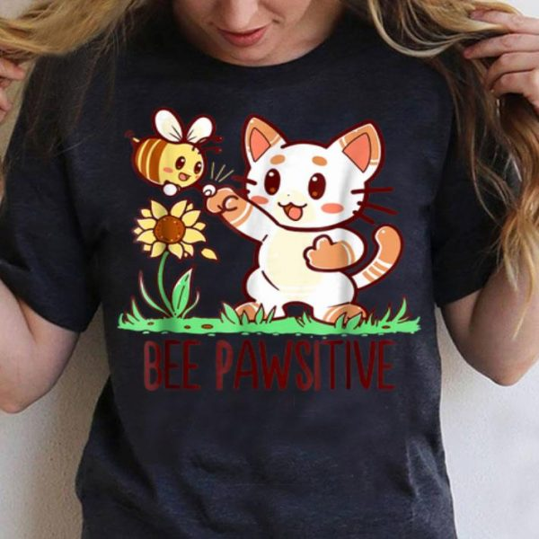 Bee Pawsitive-Cat And Bumble Bee Pun shirt