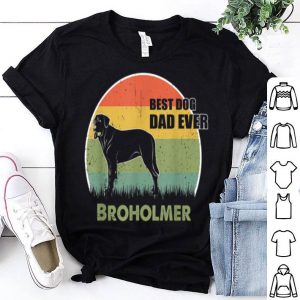 Best Dog Dad Ever Broholmer Father Day 2019 shirt