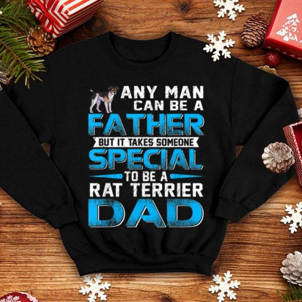Rat Terrier Dad Dog Lovers Father's Day Gift Shirt