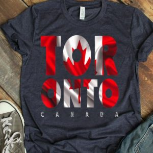 Toronto City Canada Red Maple Leaf Flag Eh Day shirt