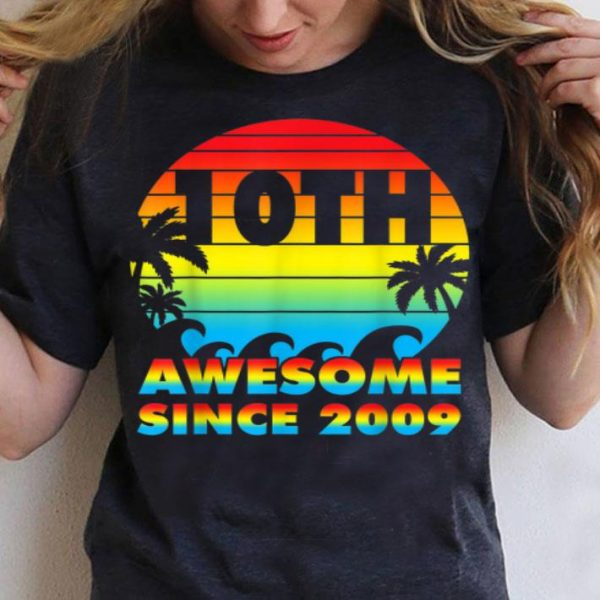 10Th Birthday Awesome Since 2009 shirt