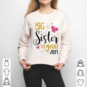 Big Sister Again 2019 - Sibling Older Daughter shirt