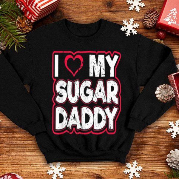 I Love My Sugar Daddy Dirty Sexy Kink Fetish Sub Dom Bdsm shirt