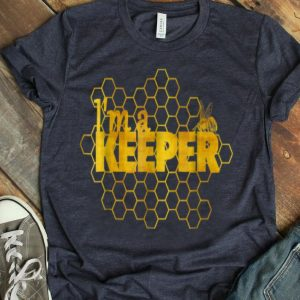 I'm A Keeper Beekeeper shirt