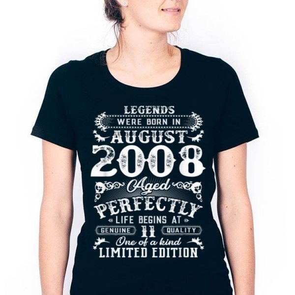 Legends Were Born In August 2008 11th Birthday shirt