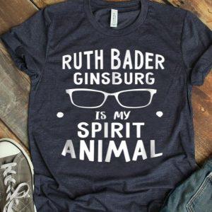 Ruth Bader Ginsburg Is My Spirit Animal Notorious RBG shirt