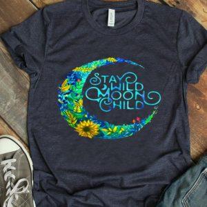Stay Wild Moon Child Hippie Birthday shirt