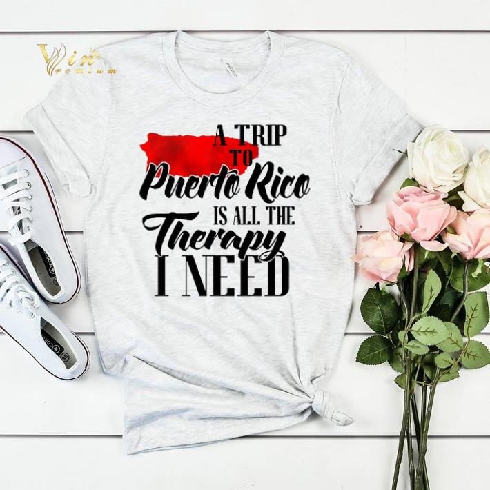 A trip to Puerto Rico is all the therapy i need shirt sweater 4 - A trip to Puerto Rico is all the therapy i need shirt sweater