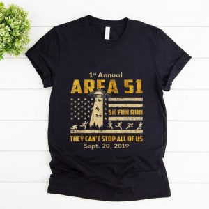 Awesome 1st Annual Storm Area 51 5k Fun Run They Can't Stop Us American Flag Ufo shirt