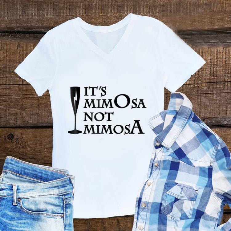 Awesome It s Mimosa Not Mimosa shirt 1 - Awesome It's Mimosa Not Mimosa shirt