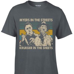 Awesome Myers In The Streets Krueger In The Sheets Vintage shirt