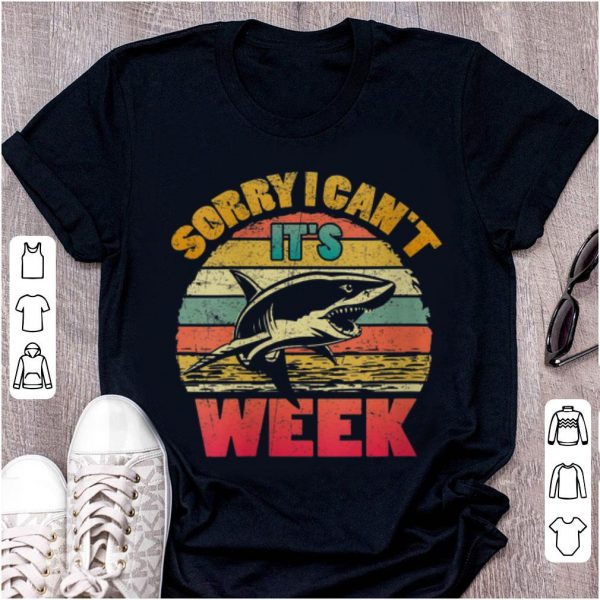 Awesome Sorry I Can't It's Week Shaek Vintage shirt