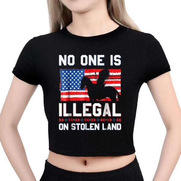 Hot No One Is Illegal On Stolen Land Native Americans American Flag shirt