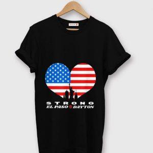 Nice El Paso Dayton Strong Heart American Flag shirt