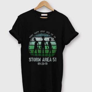 Nice They Can't Stop All Of Us Storm Area 51 Alien shirt