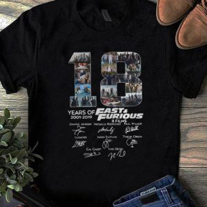 Pretty 18 Years Of Fast And Furious 8 Films Signature shirt