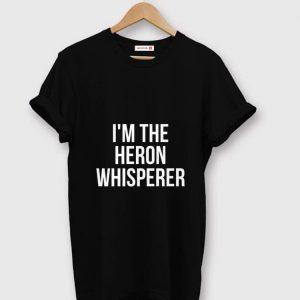 Pretty I'm The Heron Whisperer shirt