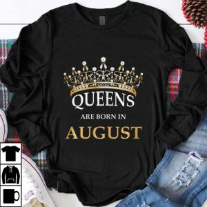 Pretty Queens Are Born In August Crown shirt