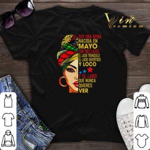 Soy una reina nacida en Mayo con tres lados el lado tranquilo el shirt sweater