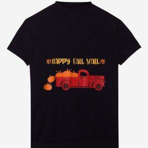 Top Happy Fall Yall Pumpkin Truck shirt