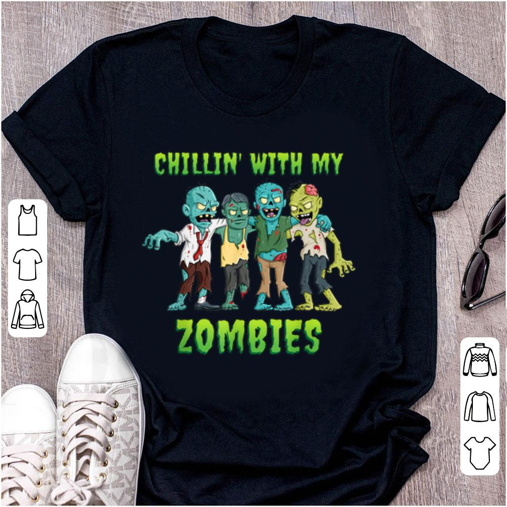 Hot Chillin With My Zombies Halloween shirt 1 - Hot Chillin With My Zombies Halloween shirt