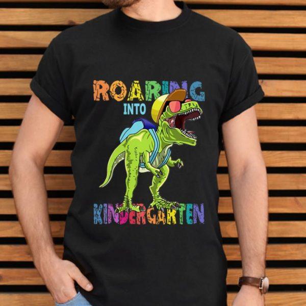 Hot Dinosaur T-Rex Roaring Into Kindergarten shirt