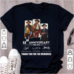 Hot The Good The Bad And The Ugly 53rd Anniversary Signatures shirt