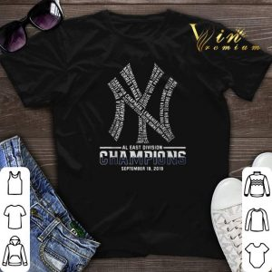 New York Yankees AL East division champions September 19 2019 shirt sweater